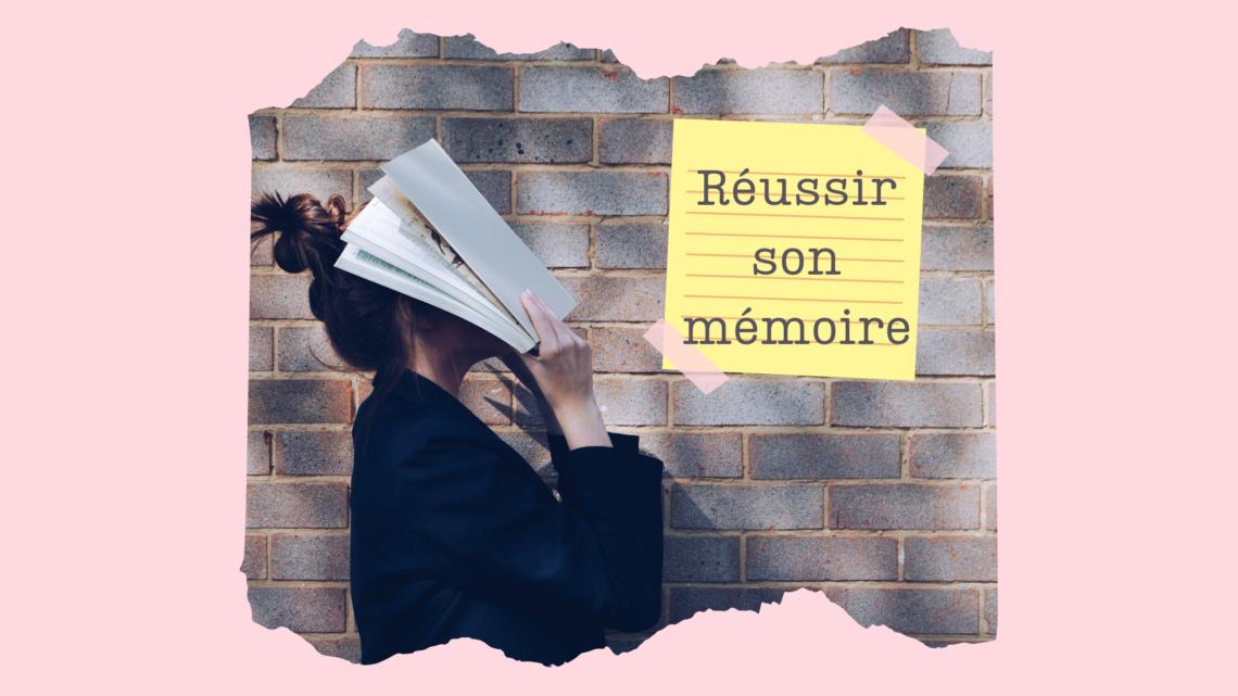5 conseils pour réussir son mémoire de fin études