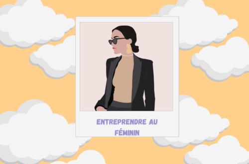 Entrepreneuriat féminin et femme entrepreneure